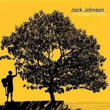 In Between Dreams / Jack Johnson 【ボク的優秀録音CD】
